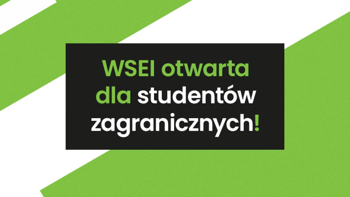 WSEI otwarta dla studentów zagranicznych  WSEI otwarta dla studentów zagranicznych! wsei otwarta 1200x675