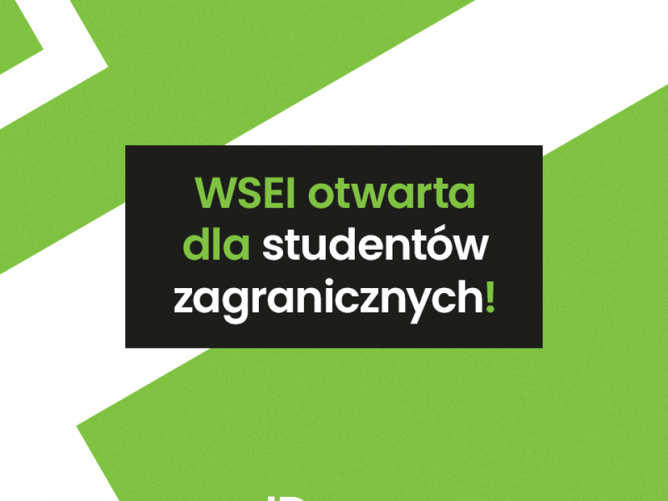 WSEI otwarta dla studentów zagranicznych  WSEI otwarta dla studentów zagranicznych! wsei otwarta 960x720